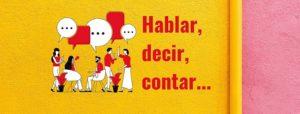 Hablar, decir, contar. Tres verbos similares pero diferentes. Gente hablando.